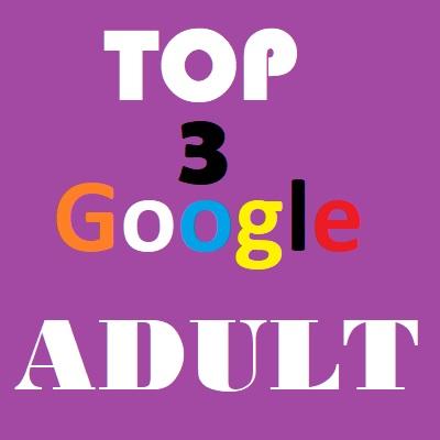 Mega Adult Seo Service Top 3 Google